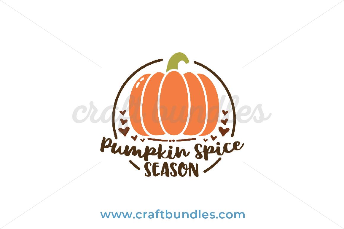 Pumpkin Spice Season Svg Cut File Craftbundles