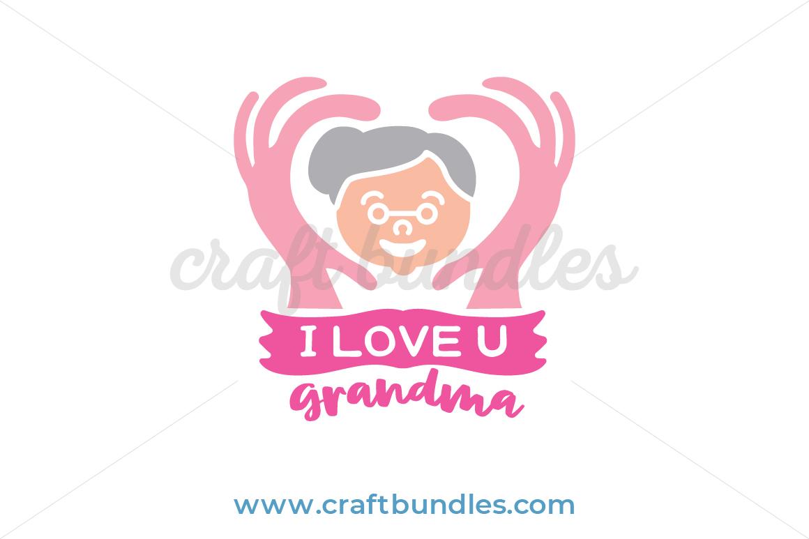 Download I Love You Grandma SVG Cut File - CraftBundles
