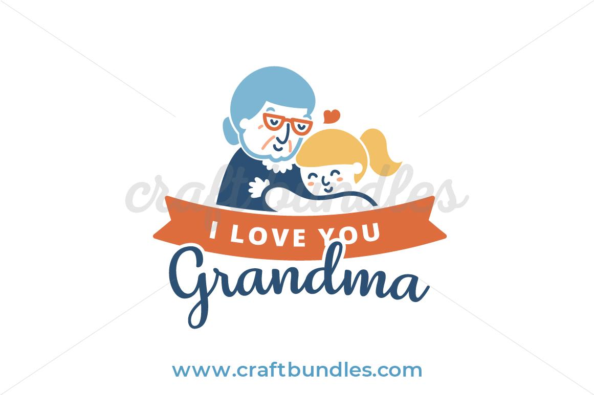 Download Love You Grandma SVG Cut File - CraftBundles