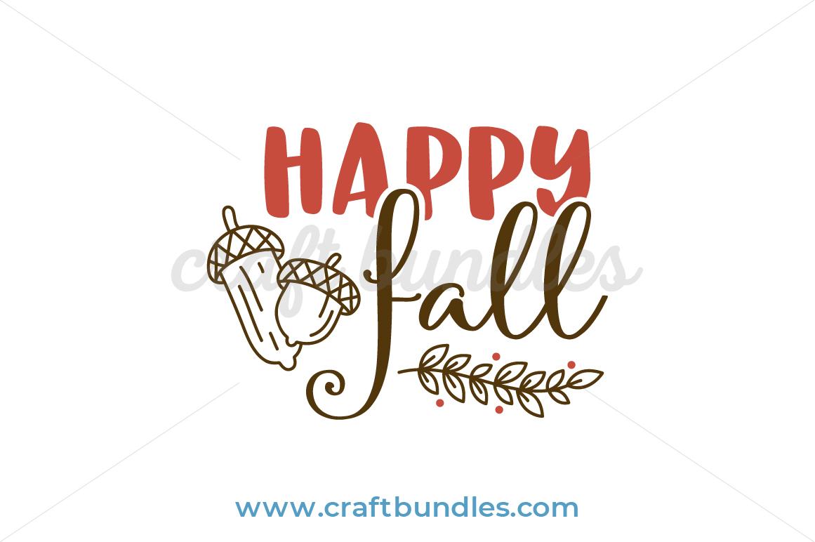 Happy Fall Svg Cut File Craftbundles
