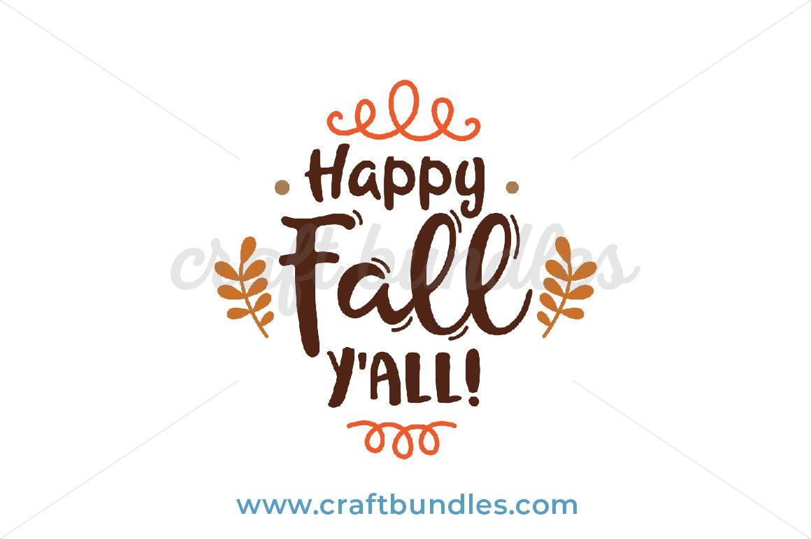 Happy Fall Yall Svg Cut File Craftbundles