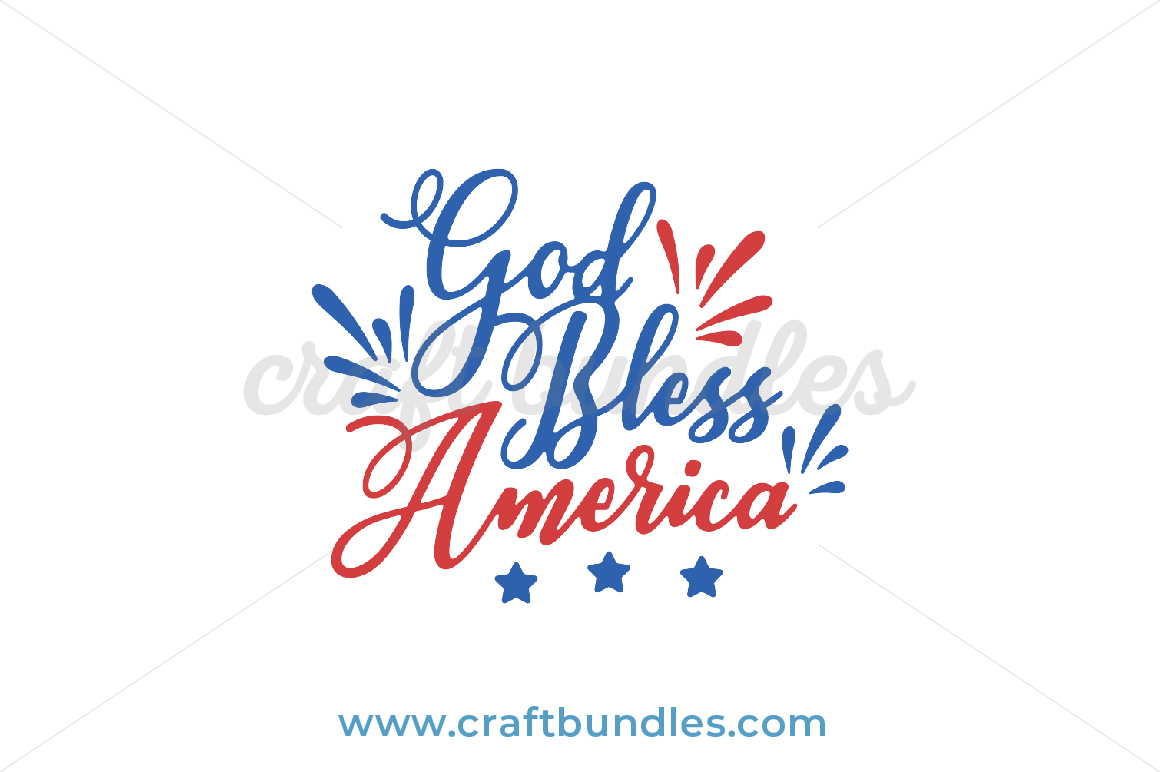 God Bless America Svg Cut File Craftbundles
