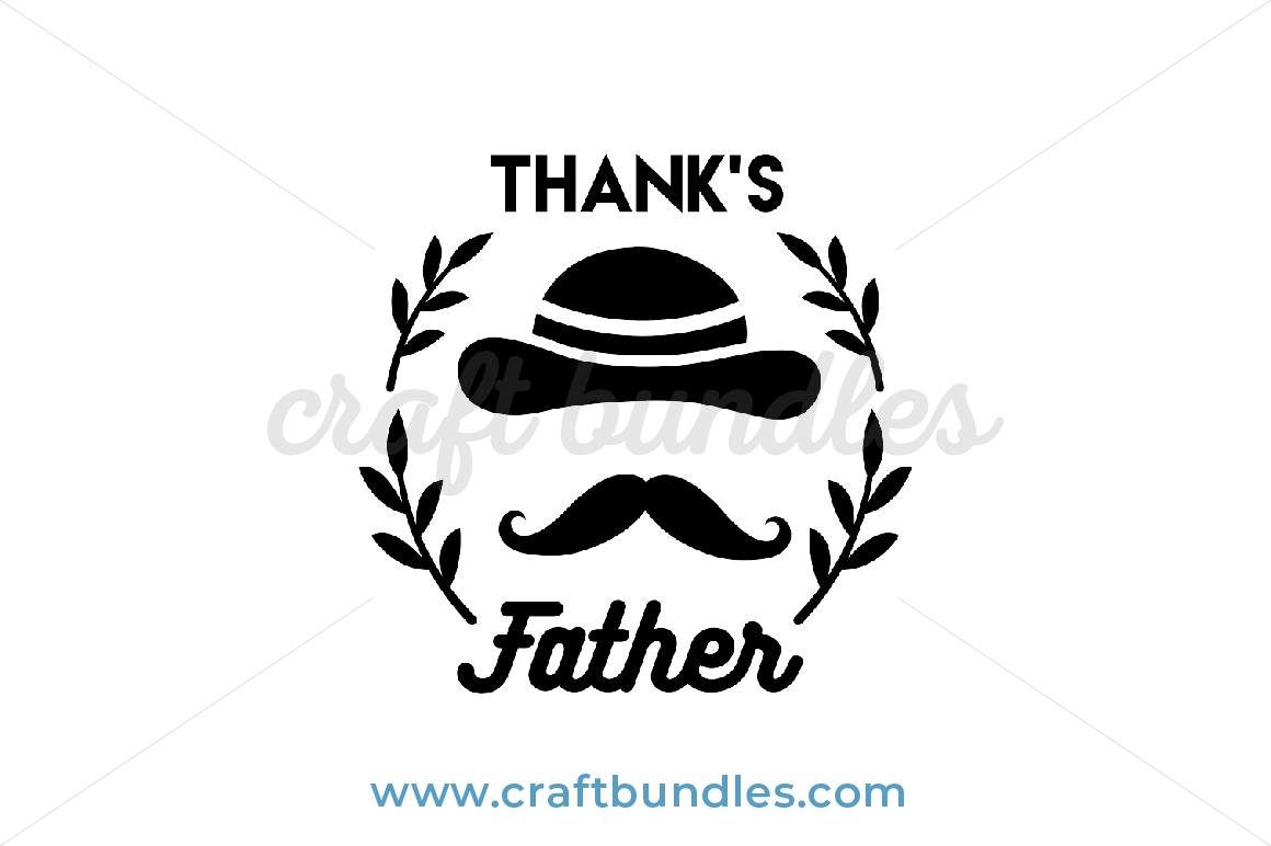 Thanks Dad Svg Cut File Craftbundles